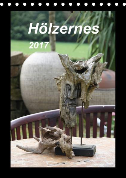 Hölzernes (Tischkalender 2017 DIN A5 hoch) - Coverbild