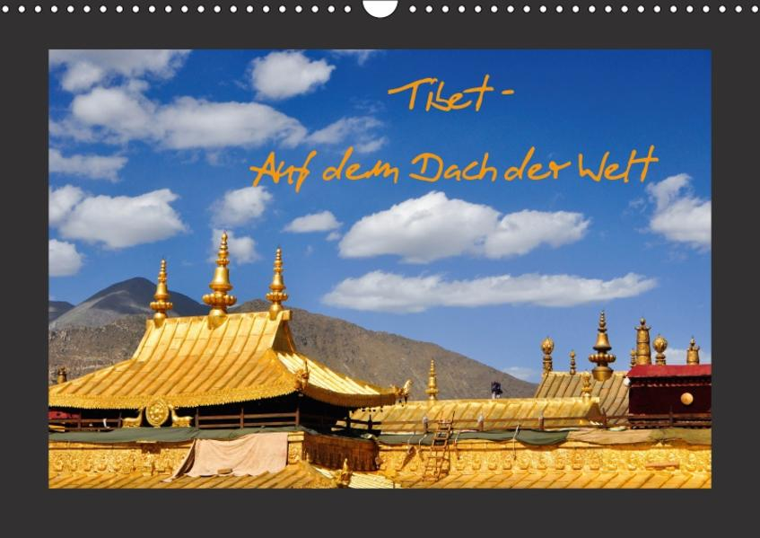 Tibet - Auf dem Dach der Welt (Wandkalender 2017 DIN A3 quer) - Coverbild