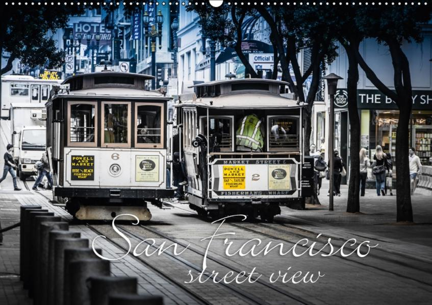 San Francisco  -  street view (Wandkalender 2017 DIN A2 quer) - Coverbild