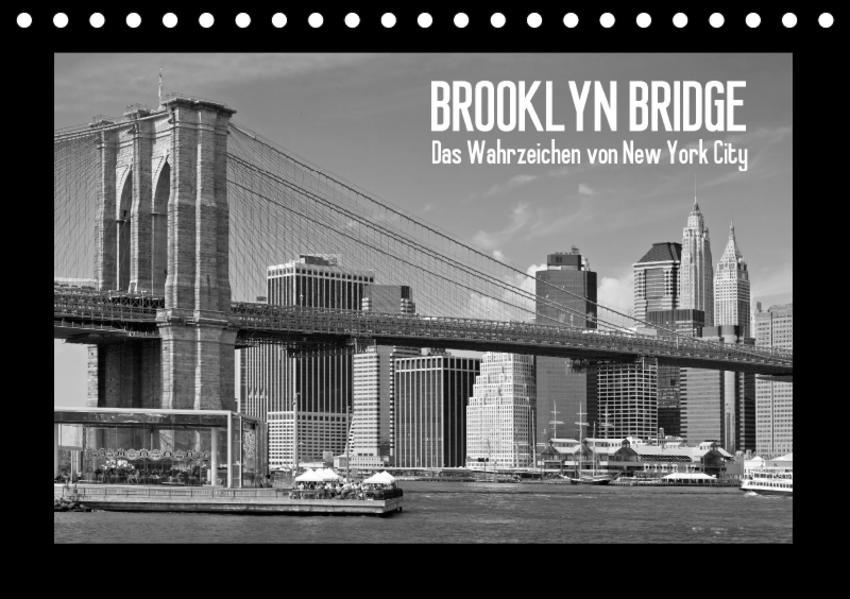 BROOKLYN BRIDGE Das Wahrzeichen von New York City (Tischkalender 2017 DIN A5 quer) - Coverbild