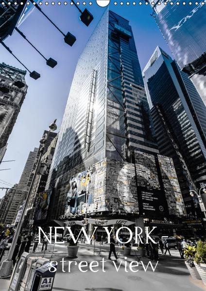 NEW YORK – street view (CH-Version) (Wandkalender 2017 DIN A3 hoch) - Coverbild
