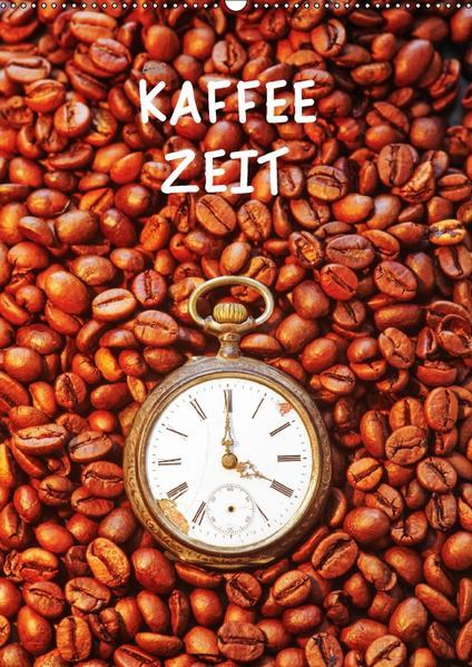 Kaffeezeit (CH-Version) (Wandkalender 2017 DIN A2 hoch) - Coverbild