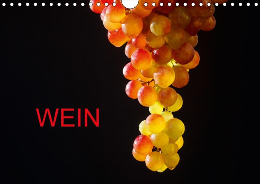 Wein (CH-Version) (Wandkalender 2017 DIN A4 quer) - Coverbild