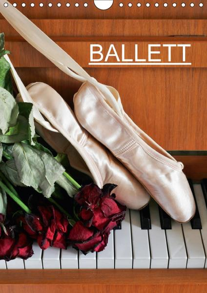 Ballett (CH-Version) (Wandkalender 2017 DIN A4 hoch) - Coverbild