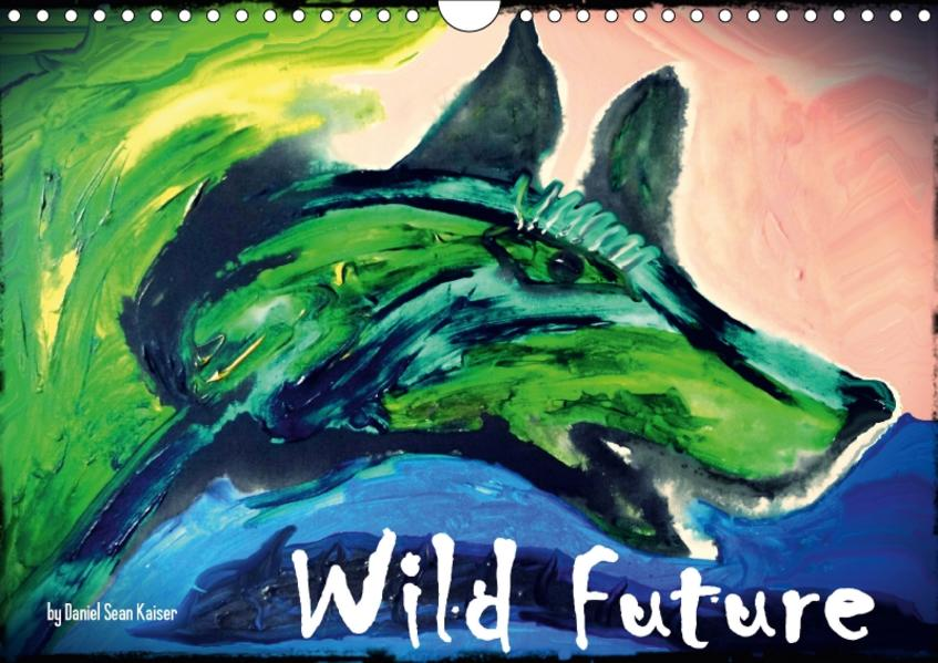 Wild Future (CH-Version) (Wandkalender 2017 DIN A4 quer) - Coverbild