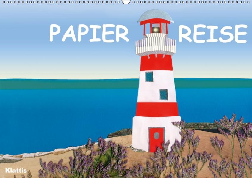Papierreise (Wandkalender 2017 DIN A2 quer) - Coverbild
