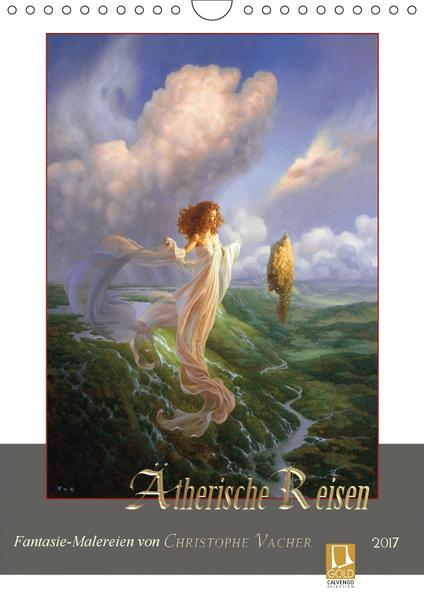 Ätherische Reisen 2017 (Wandkalender 2017 DIN A4 hoch) - Coverbild