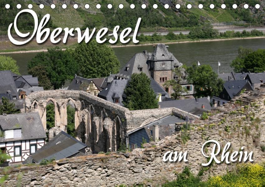 Oberwesel am Rhein (Tischkalender 2017 DIN A5 quer) - Coverbild