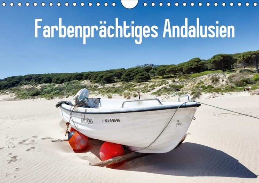 Farbenprächtiges Andalusien (Wandkalender 2017 DIN A4 quer) - Coverbild