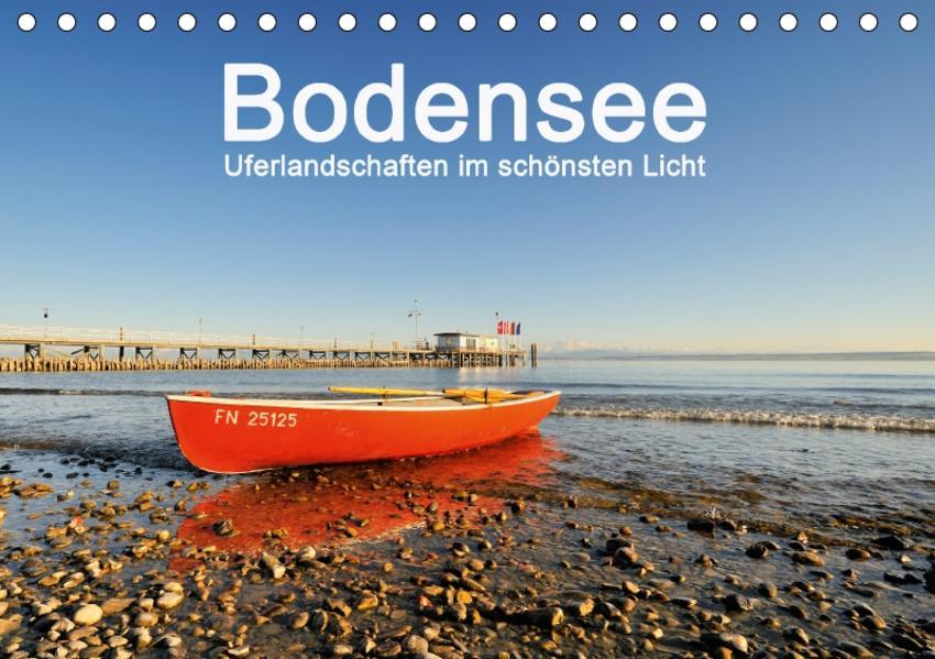 Bodensee - Uferlandschaften im schönsten Licht 2017 (Tischkalender 2017 DIN A5 quer) - Coverbild