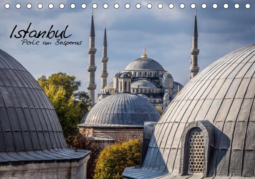 Istanbul - Perle am Bosporus (Tischkalender 2017 DIN A5 quer) - Coverbild