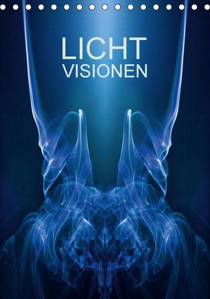 Licht Visionen (Tischkalender 2017 DIN A5 hoch) - Coverbild
