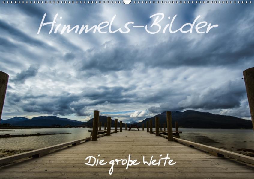 Himmels-Bilder - Die große Weite (Wandkalender 2017 DIN A2 quer) - Coverbild