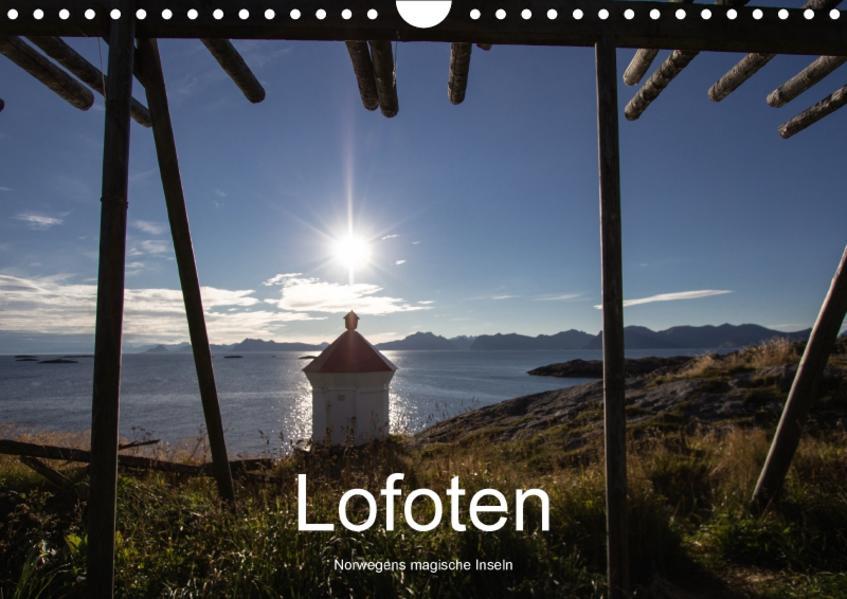Lofoten - Norwegens magische Inseln (Wandkalender 2017 DIN A4 quer) - Coverbild