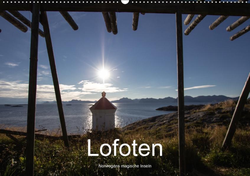 Lofoten - Norwegens magische Inseln (Wandkalender 2017 DIN A2 quer) - Coverbild