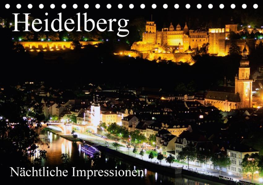 Heidelberg - Nächtliche Impressionen (Tischkalender 2017 DIN A5 quer) - Coverbild