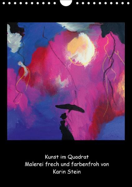 Kunst im Quadrat - Malerei frech und farbenfroh (Wandkalender 2017 DIN A4 hoch) - Coverbild
