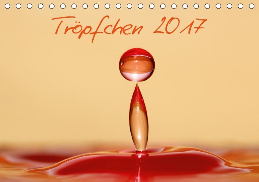 Tröpfchen (Tischkalender 2017 DIN A5 quer) - Coverbild