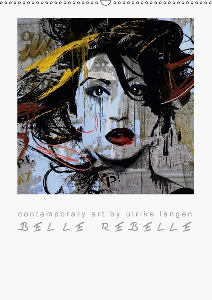 BELLE  REBELLE (Wandkalender 2017 DIN A2 hoch) - Coverbild