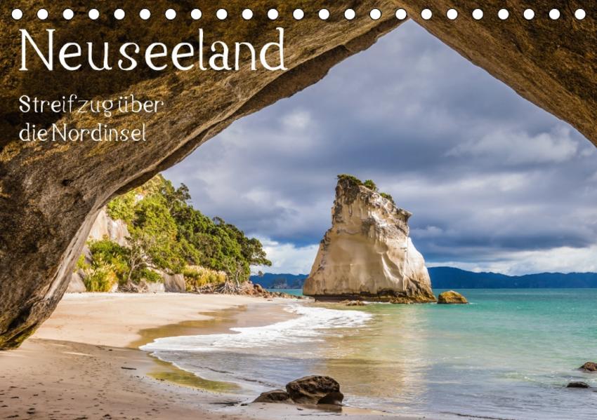 Neuseeland - Streifzug über die Nordinsel (Tischkalender 2017 DIN A5 quer) - Coverbild