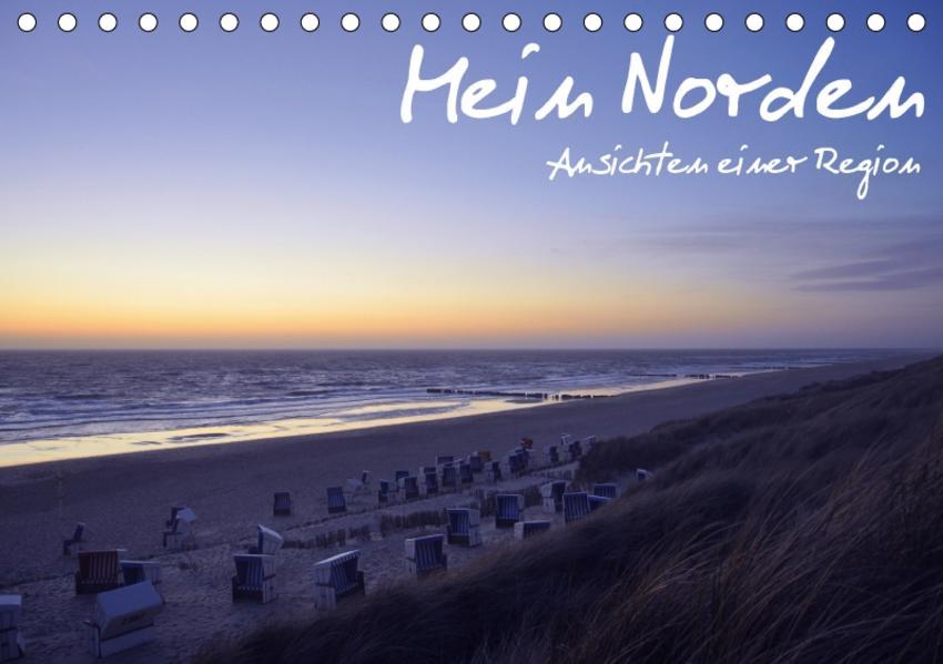 Mein Norden - Ansichten einer Region (Tischkalender 2017 DIN A5 quer) - Coverbild