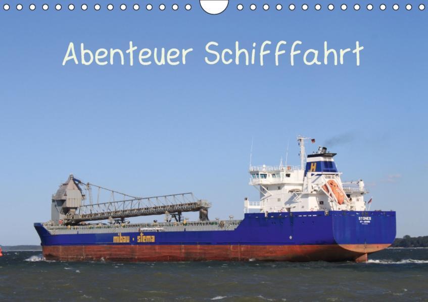 Abenteuer Schifffahrt (Wandkalender 2017 DIN A4 quer) - Coverbild