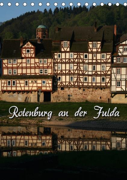 Rotenburg an der Fulda (Tischkalender 2017 DIN A5 hoch) - Coverbild