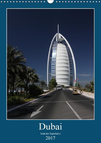 Dubai (Wandkalender 2017 DIN A3 hoch) - Coverbild