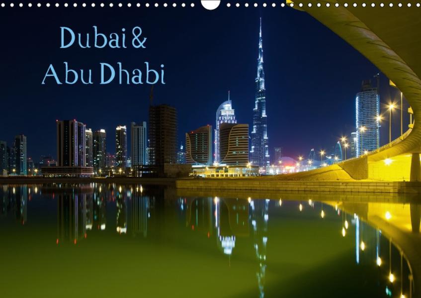 Dubai und Abu Dhabi 2017 (Wandkalender 2017 DIN A3 quer) - Coverbild