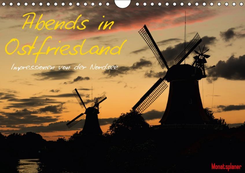 Abends in Ostfriesland (Wandkalender 2017 DIN A4 quer) - Coverbild