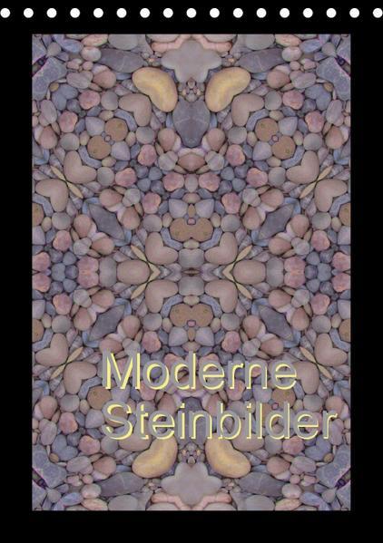 Moderne Steinbilder (Tischkalender 2017 DIN A5 hoch) - Coverbild