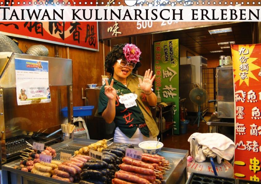 Taiwan kulinarisch erleben (Wandkalender 2017 DIN A3 quer) - Coverbild
