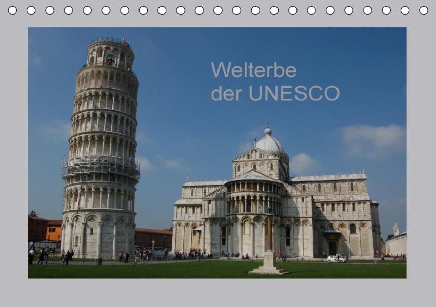 Welterbe der UNESCO (Tischkalender 2017 DIN A5 quer) - Coverbild