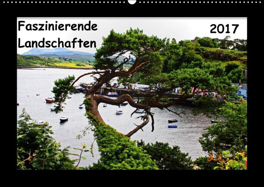 Faszinierende Landschaften (Wandkalender 2017 DIN A2 quer) - Coverbild