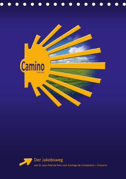 Jakobsweg - Camino Francés (Tischkalender 2017 DIN A5 hoch) - Coverbild