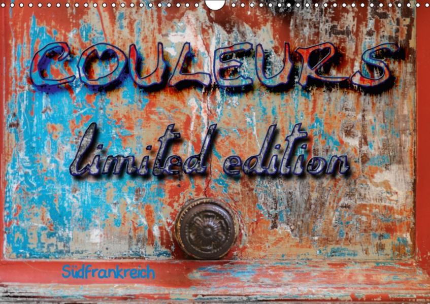 Couleurs - limited edition - Südfrankreich (Wandkalender 2017 DIN A3 quer) - Coverbild
