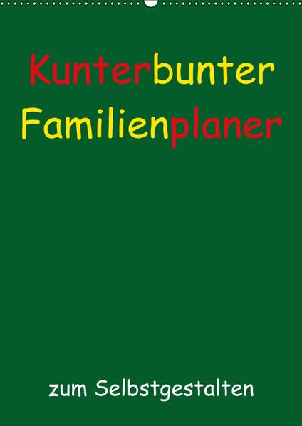 Kunterbunter Familienplaner (Wandkalender 2017 DIN A2 hoch) - Coverbild