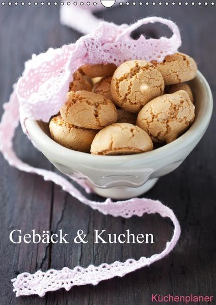 Gebäck und Kuchen Küchenplaner (Wandkalender 2017 DIN A3 hoch) - Coverbild
