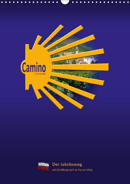Camino Frankreich (Wandkalender 2017 DIN A3 hoch) - Coverbild