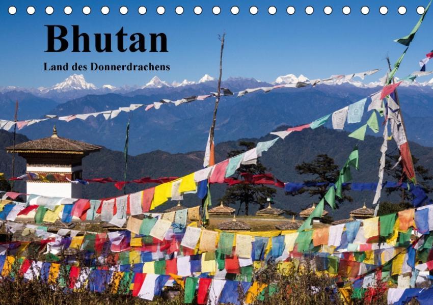 Bhutan 2017 - Land des Donnerdrachens (Tischkalender 2017 DIN A5 quer) - Coverbild