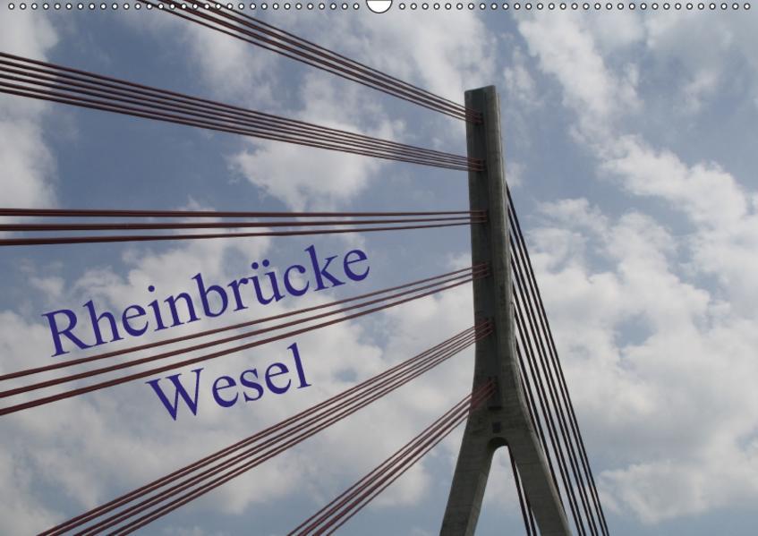Rheinbrücke Wesel (Wandkalender 2017 DIN A2 quer) - Coverbild