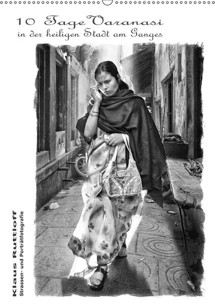 10 Tage Varanasi - in der heiligen Stadt am Ganges (Wandkalender 2017 DIN A2 hoch) - Coverbild