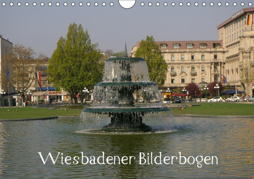 Wiesbadener Bilderbogen (Wandkalender 2017 DIN A4 quer) - Coverbild