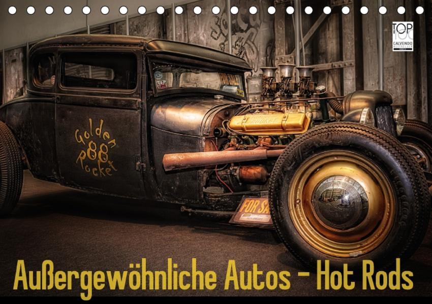 Außergewöhnliche Autos - Hot Rods (Tischkalender 2017 DIN A5 quer) - Coverbild