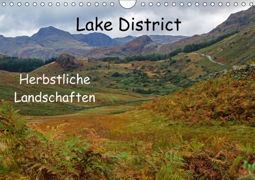 Lake District - Herbstliche Landschaften (Wandkalender 2017 DIN A4 quer) - Coverbild