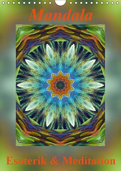 Mandala - Esoterik & Meditation / CH-Version (Wandkalender 2017 DIN A4 hoch) - Coverbild