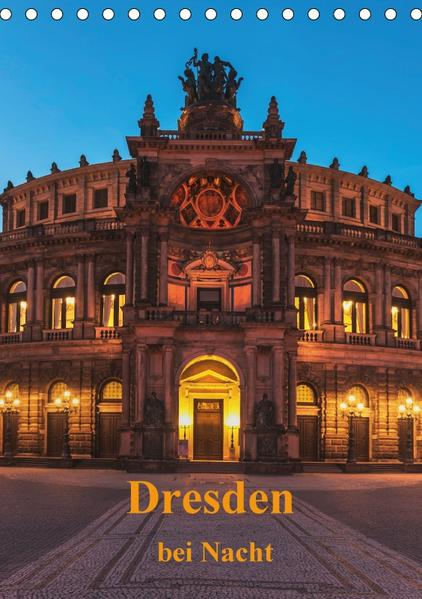 Dresden bei Nacht / CH-Version (Tischkalender 2017 DIN A5 hoch) - Coverbild