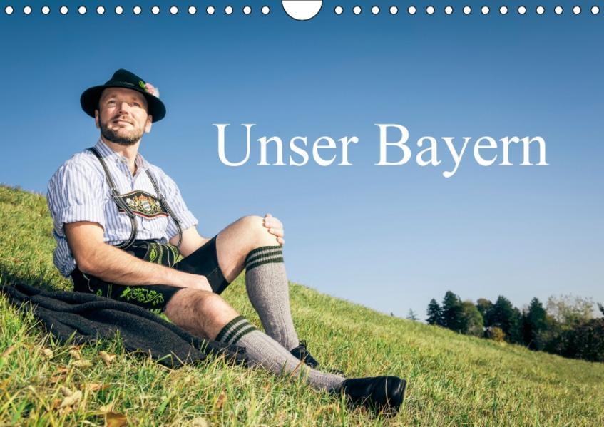 Unser Bayern (Wandkalender 2017 DIN A4 quer) - Coverbild