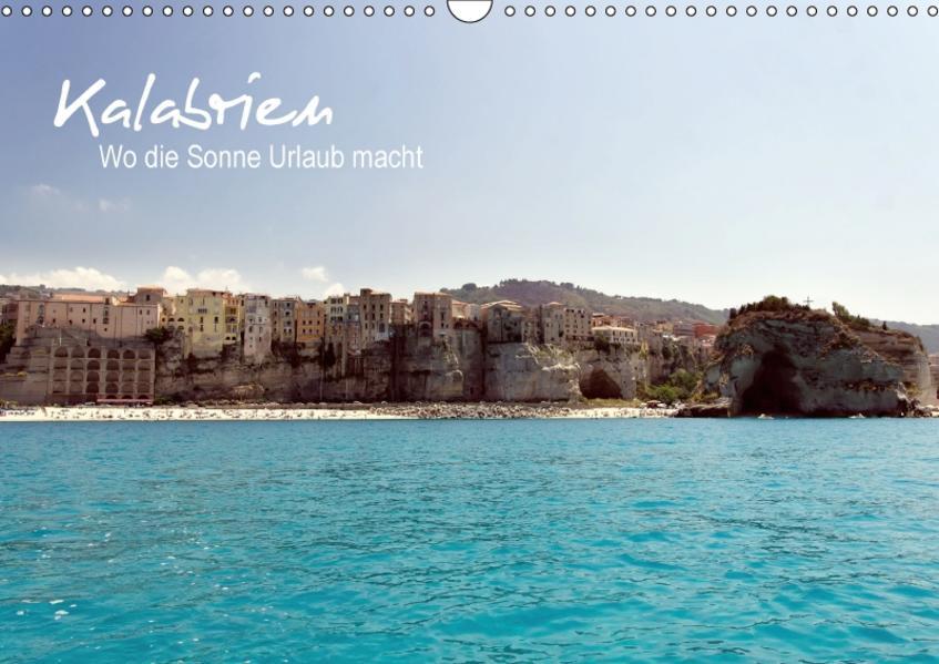 Kalabrien: Wo die Sonne Urlaub macht (Wandkalender 2017 DIN A3 quer) - Coverbild