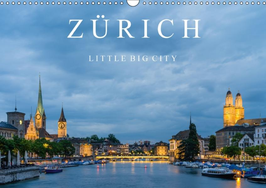 ZÜRICH - Little Big City (Wandkalender 2017 DIN A3 quer) - Coverbild